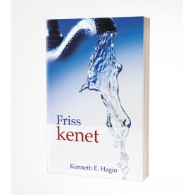 Kenneth E. Hagin: Friss kenet