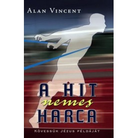 Alan Vincent - A hit nemes harca