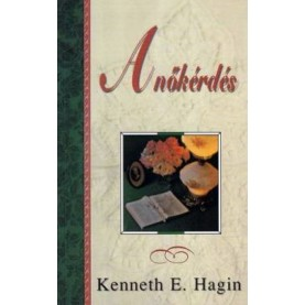 Kenneth E. Hagin - A nőkérdés