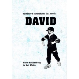 Marie Rothenberg és Mel White - David
