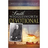 Smith Wigglesworth : Devotional