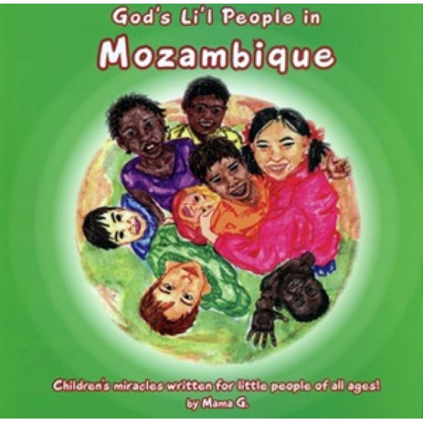 Thelma Goszleth - God's Li'l People in Mozambique - Children's miracles written for little people of all ages!