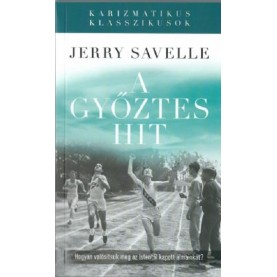 Jerry Savelle - A győztes hit