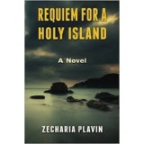 Zecharia Plavin : Requiem for a Holy Island