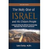 Sam Clarke, M. Div. : The Holy One of Israel and His Chosen People