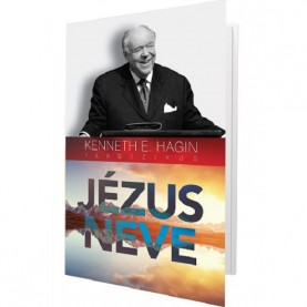 Kenneth E. Hagin - Jézus neve