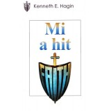 Kenneth E. - Hagin Mi a hit?