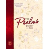 The Psalms poetry on fire - The Passion translation