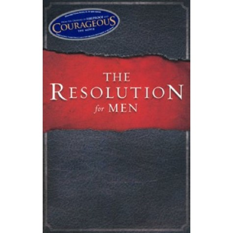 Stephen Kendrick : The Resolution for Men