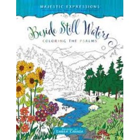 Beside Still Waters : Coloring the Psalms