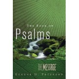 Eugene H. Peterson - The Book of Psalms- The Message English Bible